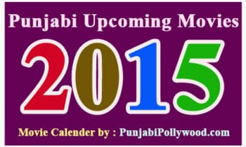 Latest List of Upcoming Punjabi Movies 2015