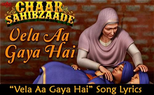 Vela Aa Gaya Hai Song Lyrics
