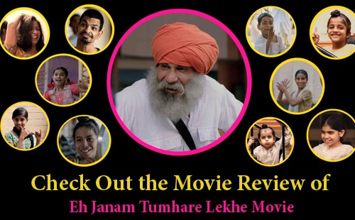 Eh Janam Tumhare Lekhe Movie Review