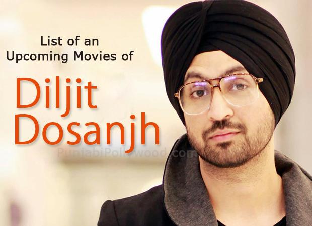 Upcoming Movie of Diljit Dosanjh