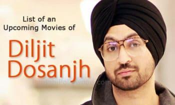 Upcoming Movie Diljit Dosnajh
