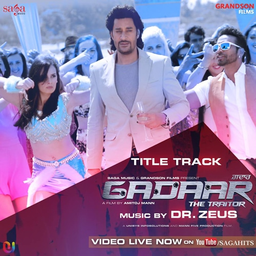 Title Track of Gadaar - The Traitor  Movie