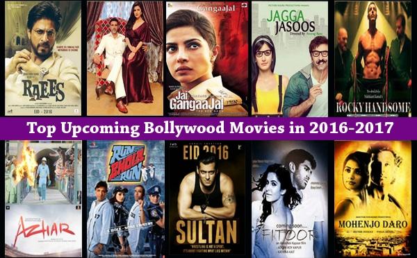 Upcoming Bollywood Movies 2016 & 2017