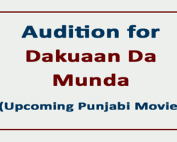 Audition for Dakuaan Da Munda (Upcoming Punjabi Movie)