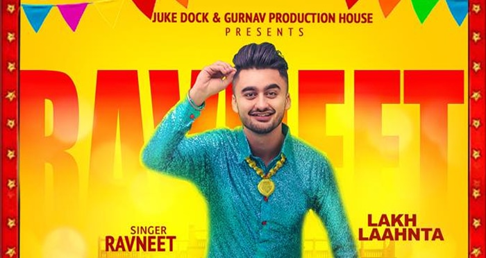 lakh laahnta song 2017 by ravneet