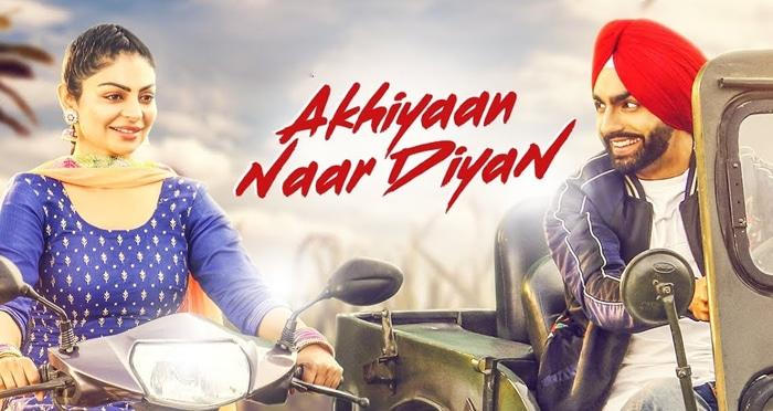 akhiyaan naar diyaan punjabi movie song 2018