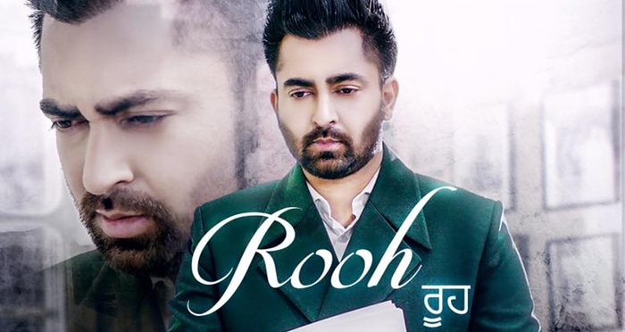 rooh song 2018 by sharry mann