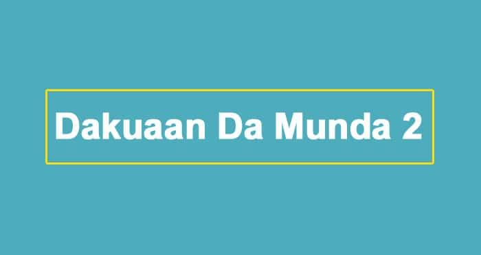 Dakuaan-Da-Munda-2