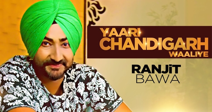 yaari chandigarh waliye song 2015 by ranjit bawa
