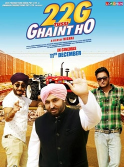 22 g tusi ghaint ho punjabi movie 2015