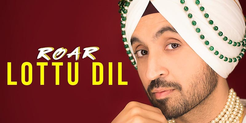 lottu dil song 2018 by diljit dosanjh