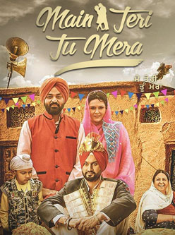 main teri tu mera punjabi movie 2016