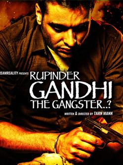 rupinder gandhi the gangster punjabi movie 2015