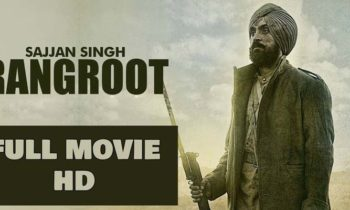 Sajjan Singh Rangroot Full Punjabi Movie Online
