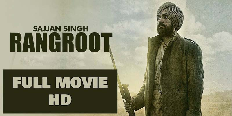 Sajjan-Singh-Rangroot-Movie