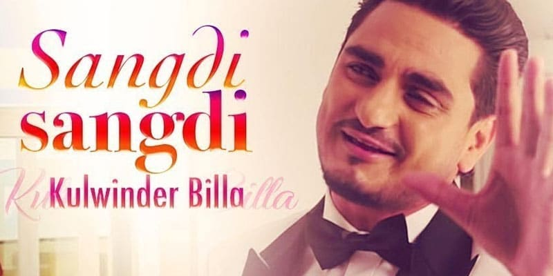 Sangdi Sangdi Song 2014 by Kulwinder Billa
