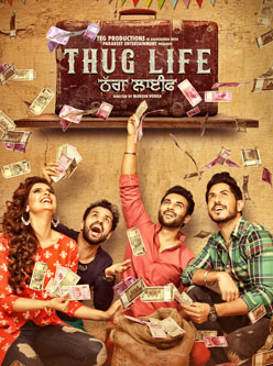 thug life punjabi movie 2017
