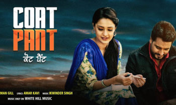 Coat Pant Punjabi Movie Song 2019