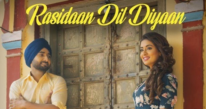 Rasidaan Dil Diyaan Punjabi Movie Song 2019