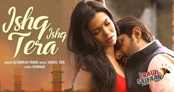 ishq ishq tera song fraud saiyaan