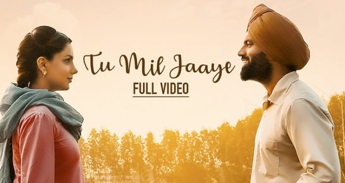 Tu Mil Jaaye Punjabi Movie Song 2019
