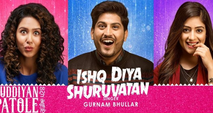ishq diya shuruvatan Punjabi Movie Song 2019
