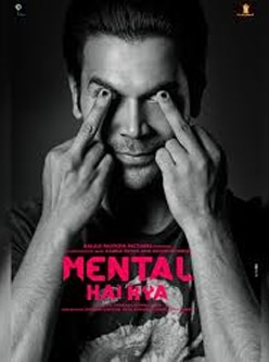 mental hai kya bollywood movie 2019