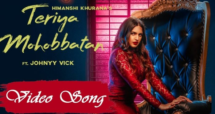 teriya mohobbatan song 2019 by himanshi khurana