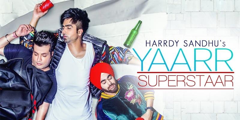 yaarr superstaar song 2019 by hardy sandhu