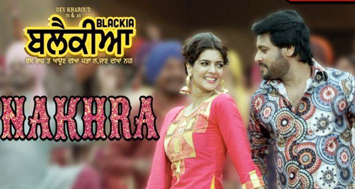 Nakhra Punjabi Movie Song 2019