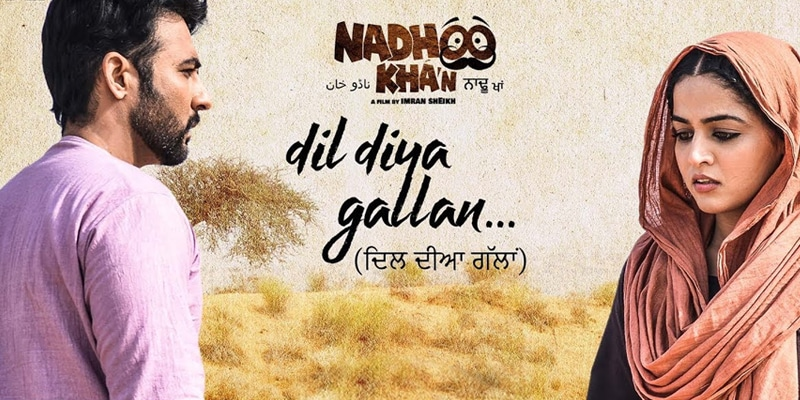dil diya gallan punjabi movie song 2019