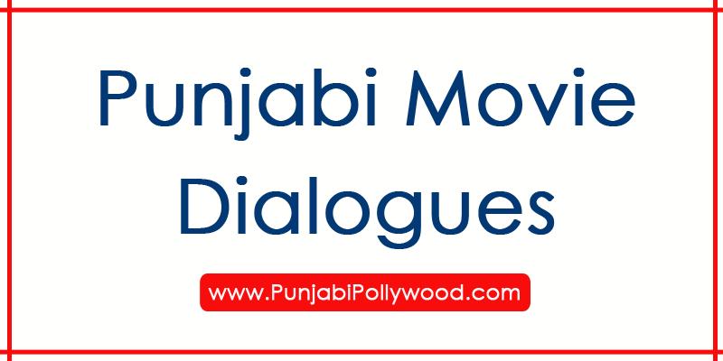 Best Punjabi Dialogues | List of top punjabi film dialogues