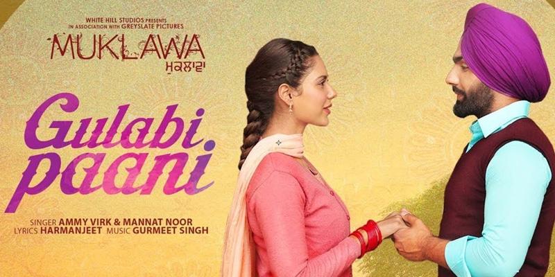 gulabi paani punjabi movie song 2019