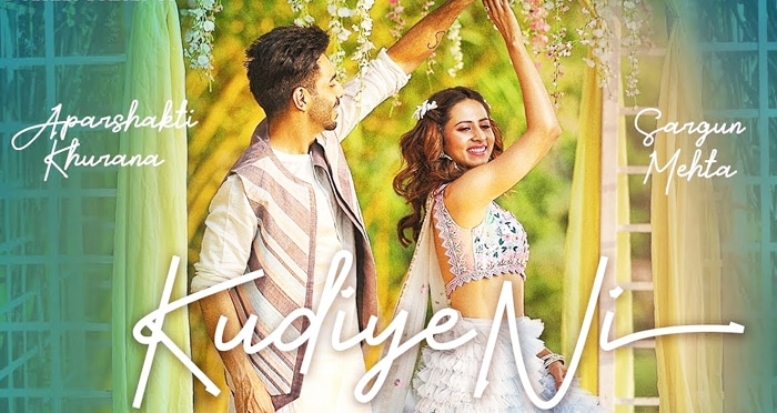 kudiye ni song 2019 by Aparshakti Khurana and Neeti Mohan
