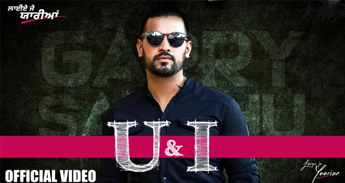 u and i punjabi movie song 2019