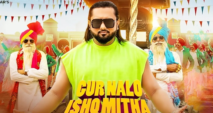 gur nalo ishq mitha song 2019 by yo yo honey singh