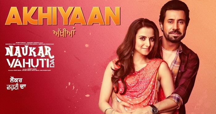 akhiyaan punjabi movie song 2019