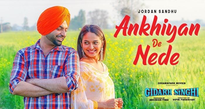 ankhiyan de nede punjabi movie song 2019