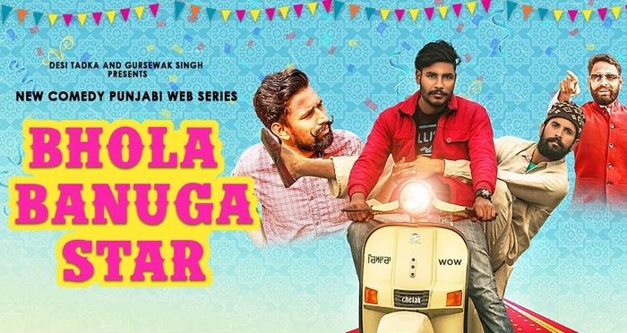 bhola banuga star punjabi web series