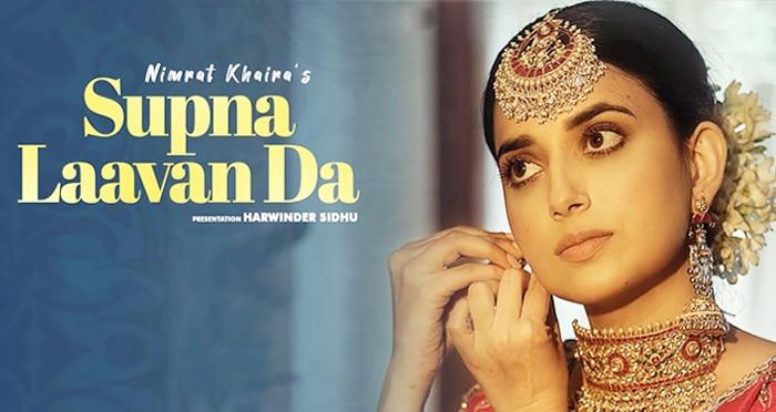 supna laavan da punjabi song 2019 by nimrat khaira