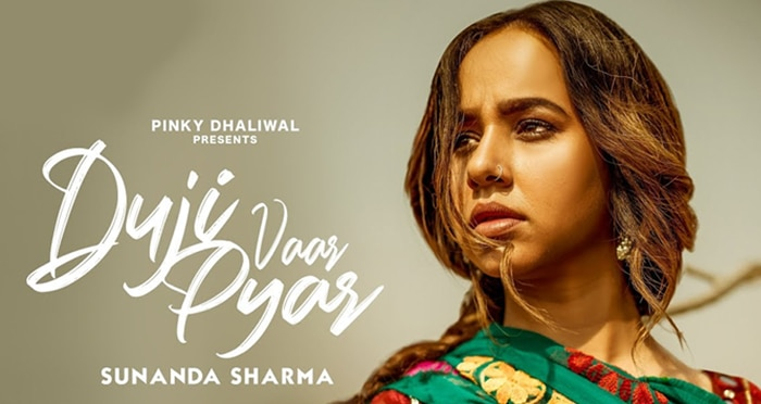 duji vaar pyar song 2019 by sunanda sharma