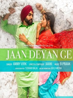 jaan deyan ge song lyric ammy virk sufna b praak