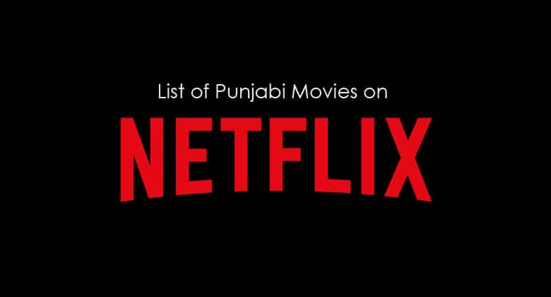 punjabi movies on netflix