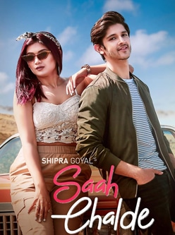 saah chalde song shipra goyal video and lyrics