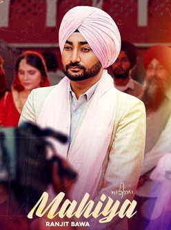 mahiya lyrics new punjabi song 2020 ranjit bawa