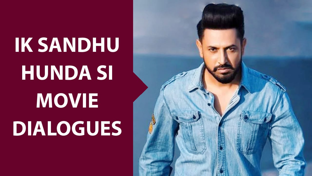 ik sandhu hunda si movie dialogues