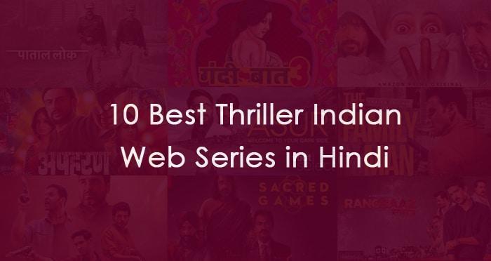 best thriller indian web series in hindi