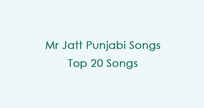 mr jatt punjabi songs