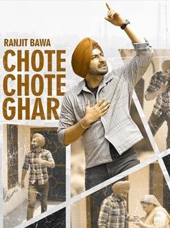 ranjit bawa chote chote ghar lyrics