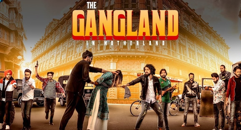 gangland in motherland punjabi web series